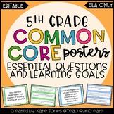 5th Grade ELA Common Core {EQs & Learning Goals - Marzano}