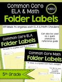 5th Grade ELA & Math CCSS Folder Labels **BUNDLE**