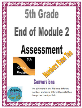 5th Grade End of Module 2 Assessment