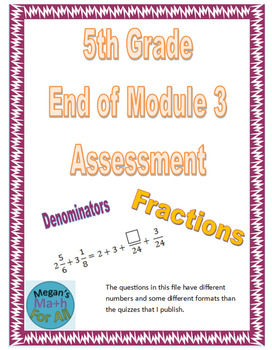 5th Grade End of Module 3 Assessment
