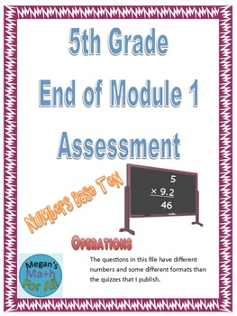 5th Grade End of Module 1 Assessment