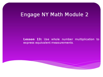 5th Grade Engage NY Math Module 2 Lesson 13
