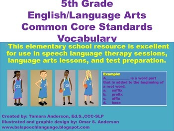 5th Grade English/Language Arts Common Core Standards Vocabulary