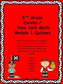 5th Grade Eureka / New York Math Module 1 Quizzes