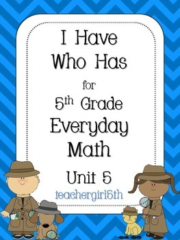 "5th Grade Everyday Math Unit 5 ""I Have Who Has"" Improper F"