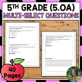 FSA Practice: Multi-Select Ques. Operations + Algebraic Th