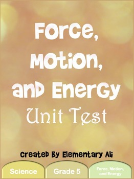 Force, Motion, and Energy Unit Test (STAAR)