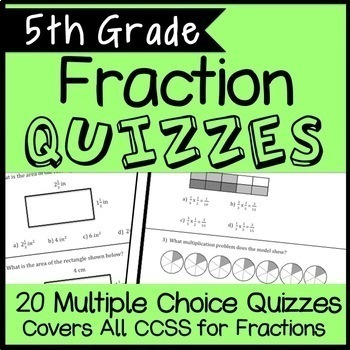 5th Grade Fraction Quiz Bundle, Covers all 5.NF Standards,