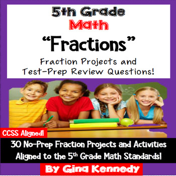 5th Grade Fractions, 30 Enrichment Projects and 30 Test-Pr