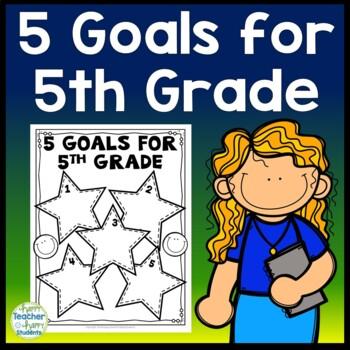 5th Grade Goals - 5 Goals for Fifth Grade - Back to School