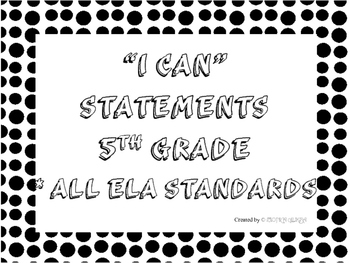 5th Grade I CAN Statements All ELA Black & White Dots Full Page