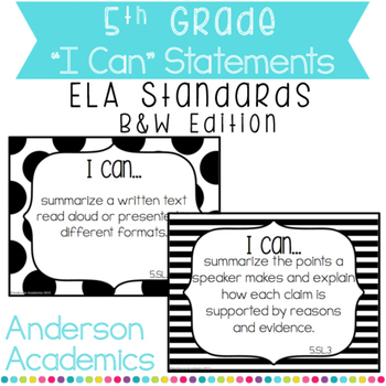 """5th Grade """"I Can"""" Statements: ELA Standards - Black and White"""