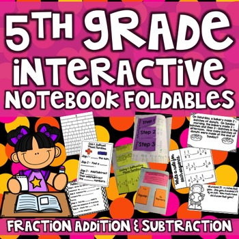 5th Grade Interactive Math Notebook - Fraction Addition &