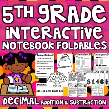 5th Grade Interactive Math Notebook - Decimals (Addition &