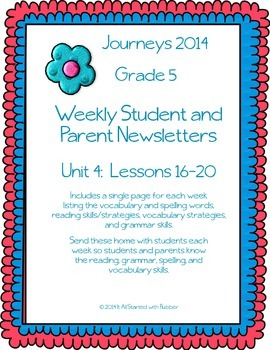 5th Grade Journeys 2014, Unit 4, Weekly Newsletters