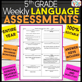 5th Grade Language Assessments or Grammar Quizzes 100% EDITABLE