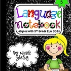 5th Grade Language Interactive Notebook (aligned with the Common Core)