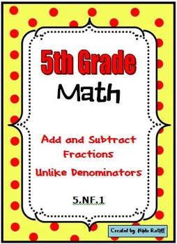 5th Grade Math - Add and Subtract Fractions and Mixed Numb