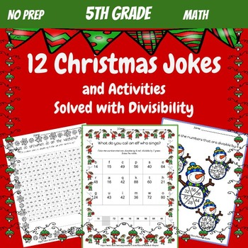 5th Grade Math: Division and Divisibility: Christmas Jokes