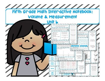 5th Grade Math Interactive Notebook Unit 6: Volume and Mea