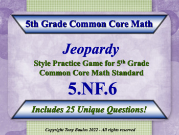 5th Grade Math Jeopardy Game 5.NF.6 Multiplication of Frac
