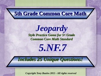 5th Grade Math Jeopardy Game - Divide Unit Fractions by Wh