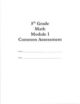 5th Grade Math NYS Module 1 Assessment