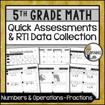 Fractions - 5th Grade Quick Assessments and RTI Data Colle
