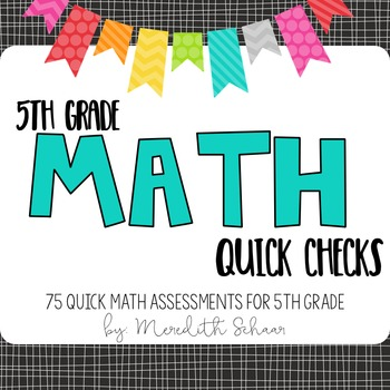 5th Grade Math Quick Checks