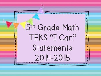 "5th Grade Math TEKS Objectives ""I Can"" Statements, Rainbow Stripe"