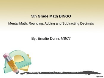 5th Grade Mental math, Rounding, Adding and Subtracting De