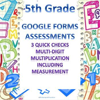 5th Grade 3 Multiplication Quick Checks Google Forms Assessments