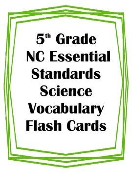 5th Grade NC Essential Standards Science Vocabulary Flash Cards