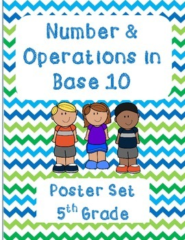 5th Grade Number and Operations in Base Ten Poster Set