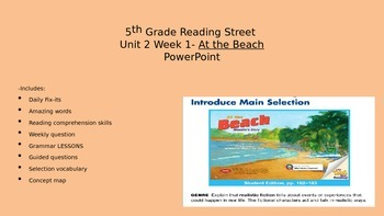 5th Grade Reading Street PowerPoint Unit 2 Week 1 At the Beach