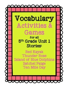 Reading Street 5th Grade Unit 1 Complete Set of Vocabulary