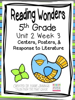 5th Grade Reading Wonders-  Unit 2 Week 3