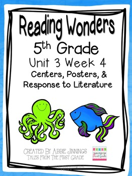 5th Grade Reading Wonders-  Unit 3 Week 4