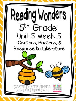 5th Grade Reading Wonders- Unit 5 Week 5