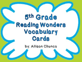5th Grade Reading Wonders Vocabulary Cards