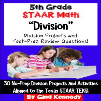 5th Grade STAAR Math Division, 30 Enrichment Projects and