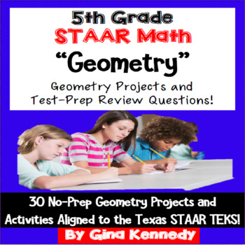 5th Grade STAAR Math Geometry, 30 Enrichment Projects and