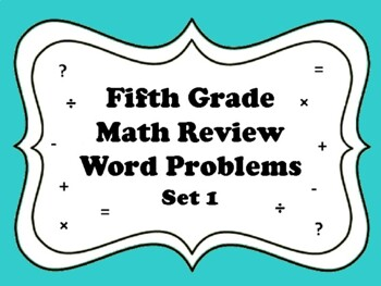 NEW  5th Gr Math Review Word Problems (set of 28 aligned t
