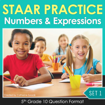 5th Grade Math STAAR Practice {Compare Order Simplify Expr