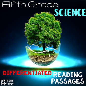 Science Differentiated Nonfiction Reading Passages for 5th Grade