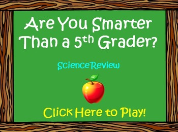 5th Grade Science Review - Are You Smarter Than a 5th Grad