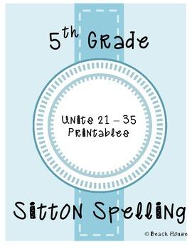 5th Grade Sitton Spelling - Units 21-35