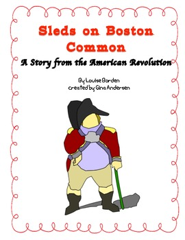 "5th Grade Treasures Reading Unit 3 Week 1 ""Sleds on Boston"