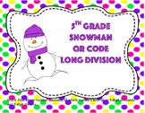 5th Grade Snowman QR Code Long Division