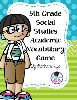 5th Grade Social Studies Academic Vocabulary Game
